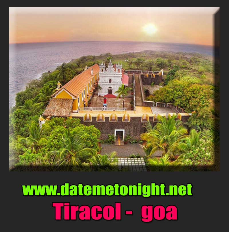 Tiracol fort Escorts in Goa